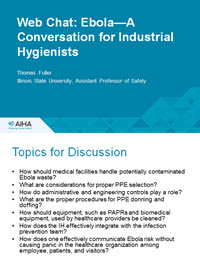 Web Chat: Ebola - A Conversation for Industrial Hygienists (Brainstorming Session)
