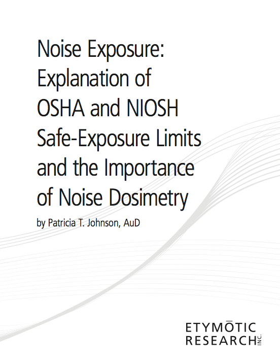Noise Exposure Explanation:  A White Paper