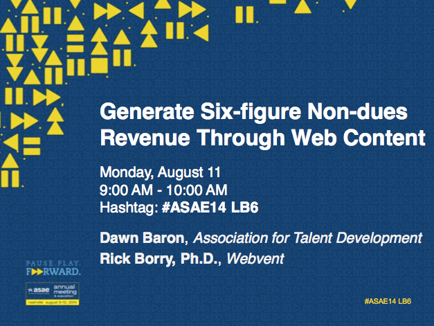 ASAE 2014 Learning Lab Presentation by Rick Borry and Dawn Baron