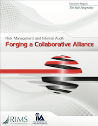 Risk Management and Internal Audit: Forging a Collaborative Alliance