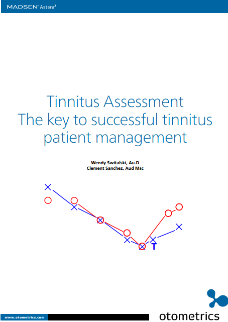 Tinnitus Assessment: The key to successful tinnitus patient management