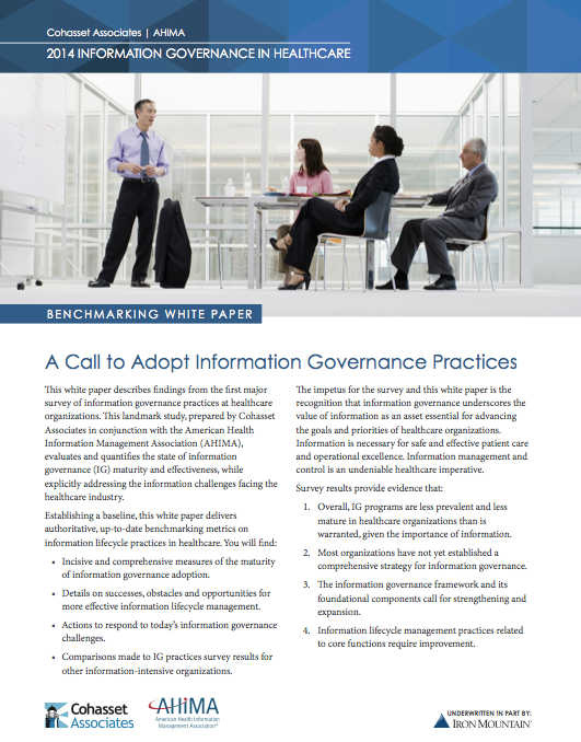 2014 INFORMATION GOVERNANCE IN HEALTHCARE BENCHMARKING WHITE PAPER